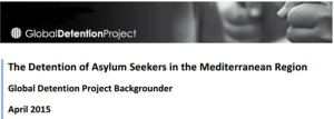 GDP Cover-Backgrounder Det of Asy Seekers in Med_April 2015